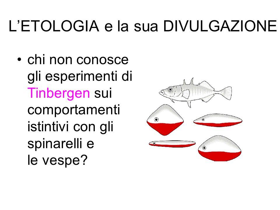 L'ETOLOGIA e la sua DIVULGAZIONE