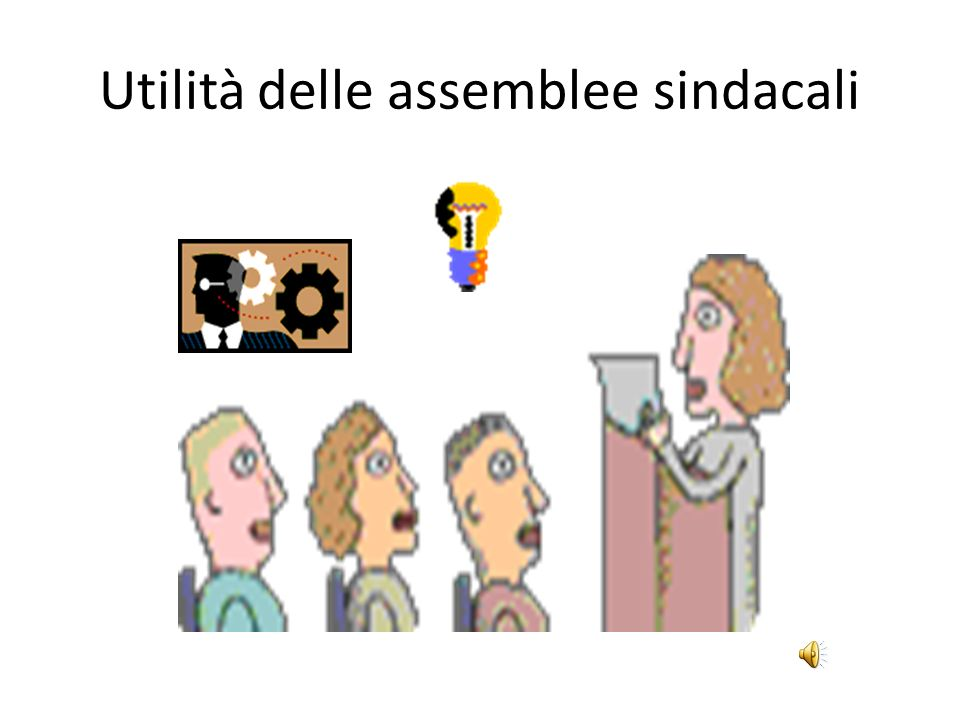 Utilità delle assemblee sindacali