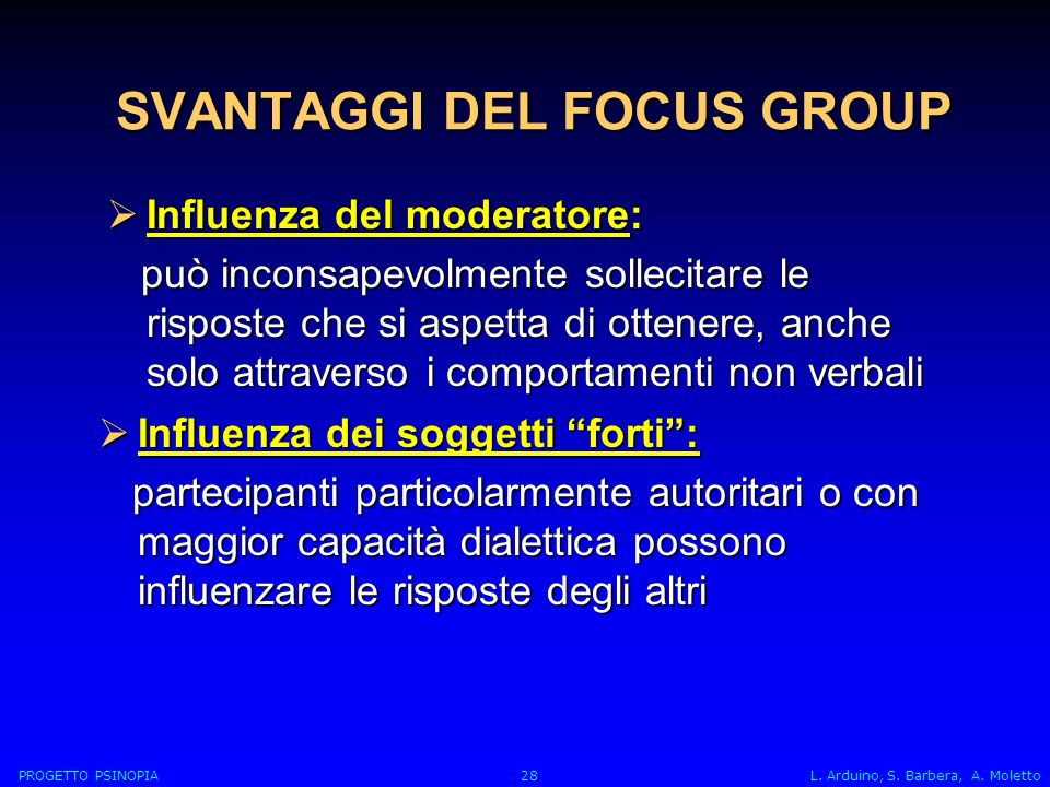 SVANTAGGI DEL FOCUS GROUP