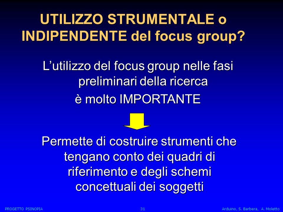 UTILIZZO STRUMENTALE o INDIPENDENTE del focus group