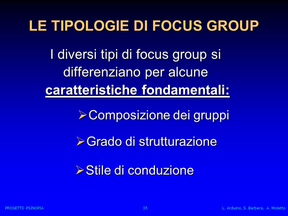 LE TIPOLOGIE DI FOCUS GROUP