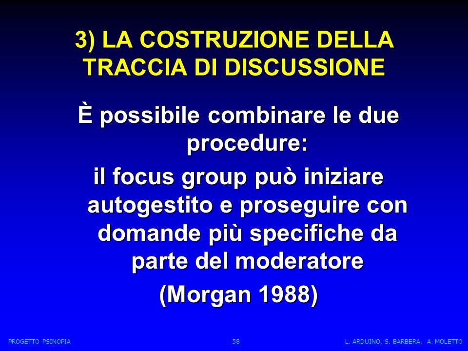 3) LA COSTRUZIONE DELLA TRACCIA DI DISCUSSIONE