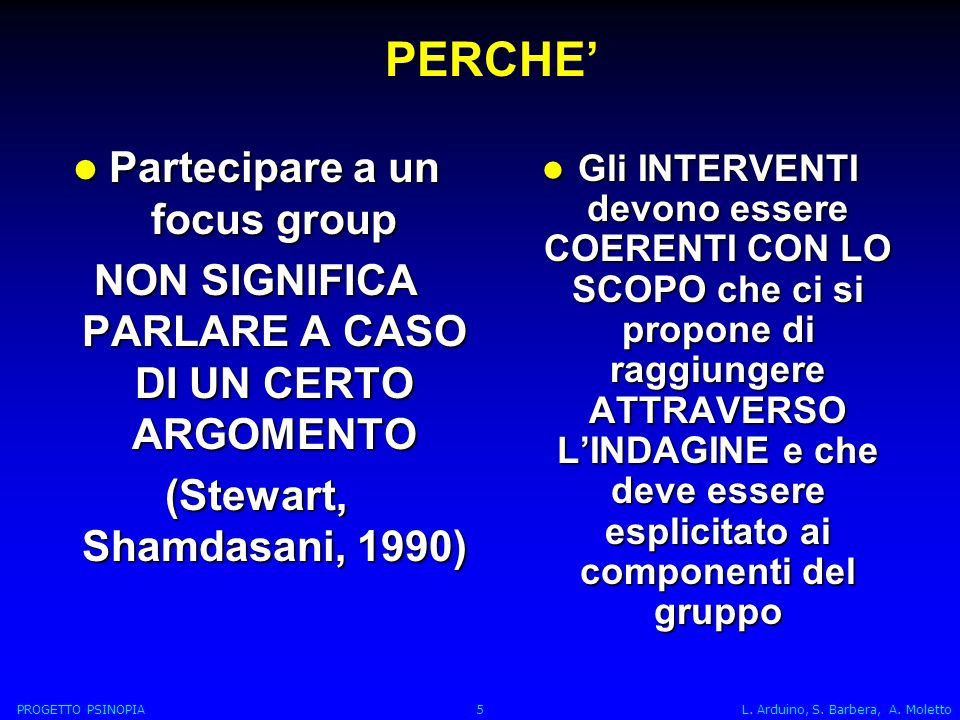 PERCHE' Partecipare a un focus group