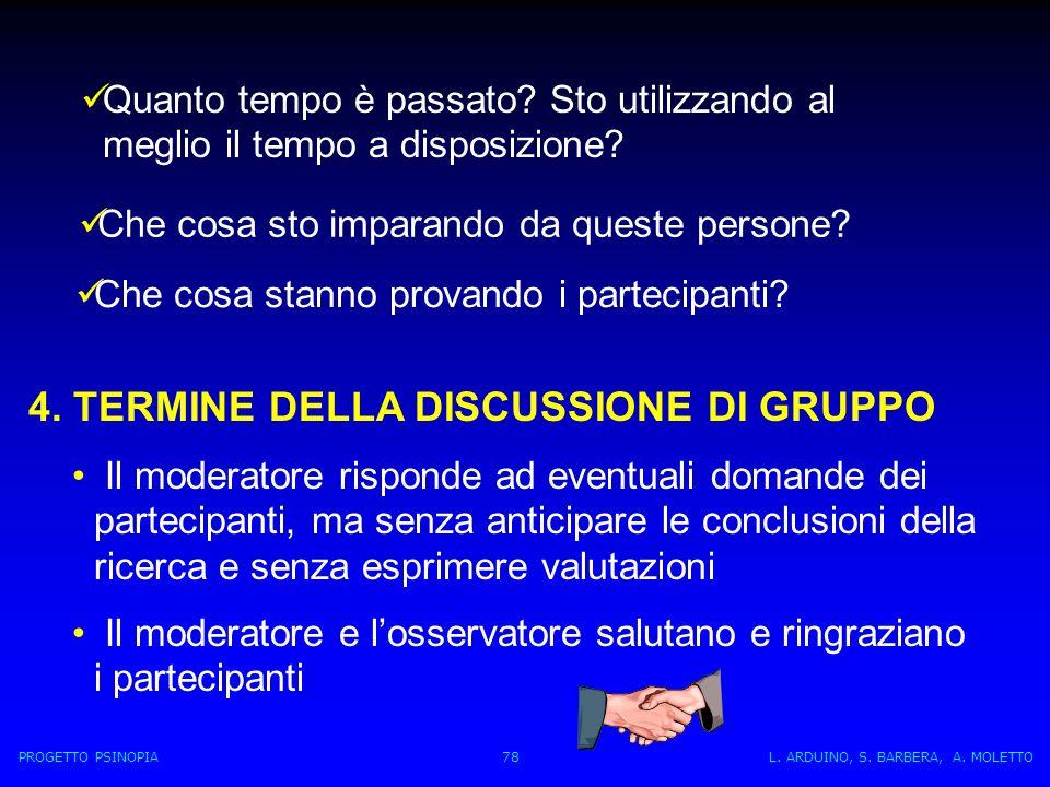 4. TERMINE DELLA DISCUSSIONE DI GRUPPO