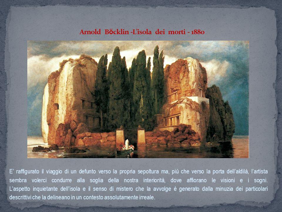 Arnold Böcklin -L'isola dei morti - 1880