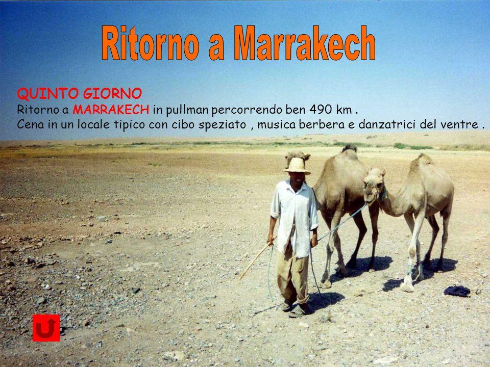 Ritorno a Marrakech QUINTO GIORNO