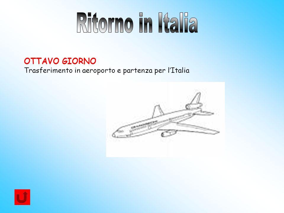 Ritorno in Italia OTTAVO GIORNO