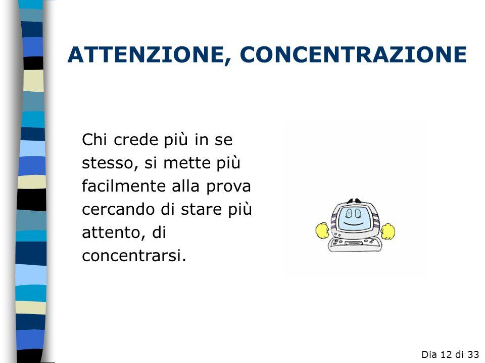 ATTENZIONE, CONCENTRAZIONE