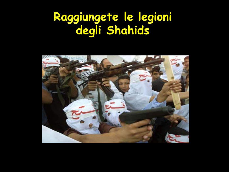 Raggiungete le legioni degli Shahids