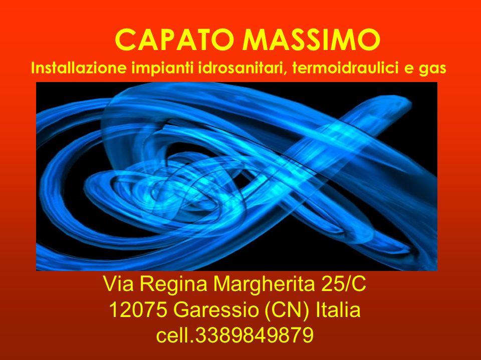 Via Regina Margherita 25/C 12075 Garessio (CN) Italia cell.3389849879
