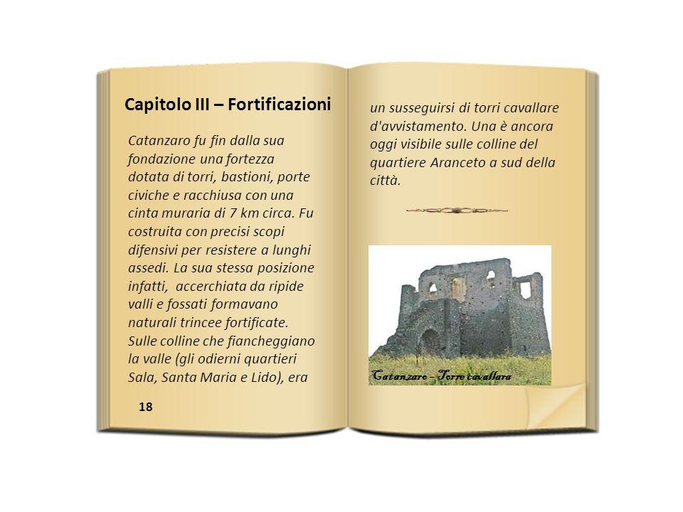Capitolo III – Fortificazioni
