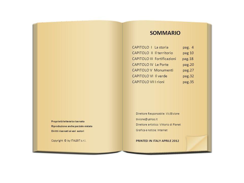 SOMMARIO CAPITOLO I La storia pag. 4 CAPITOLO II Il territorio pag 10