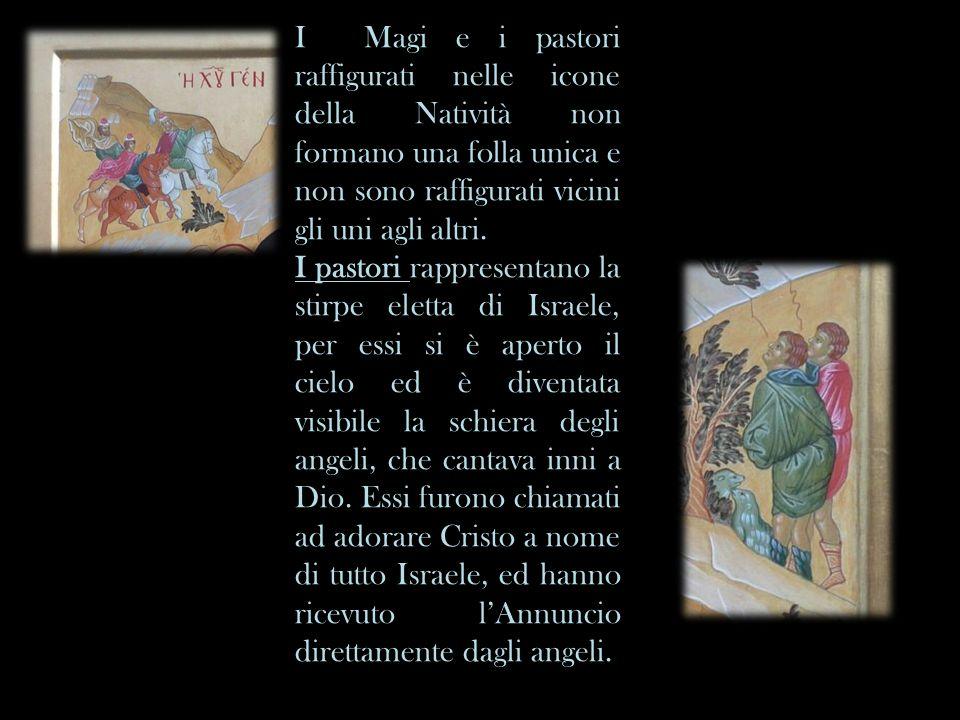 I Magi e i pastori raffigurati nelle icone della Natività non formano una folla unica e non sono raffigurati vicini gli uni agli altri.