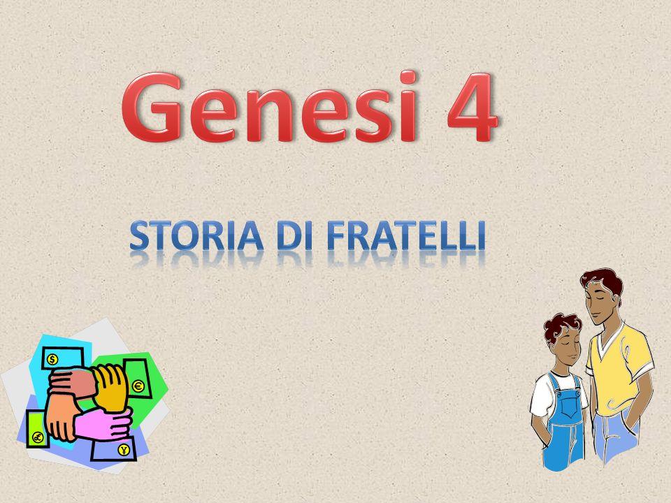 Genesi 4 Storia di fratelli