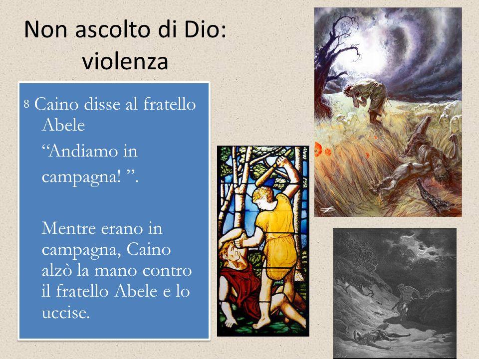 Non ascolto di Dio: violenza