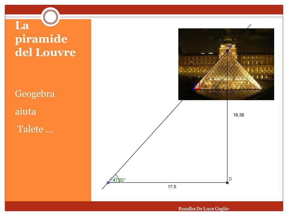 La piramide del Louvre Geogebra aiuta Talete … Rosalba De Luca Gaglio