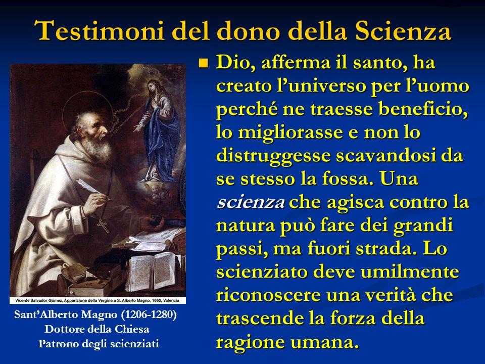 Testimoni del dono della Scienza