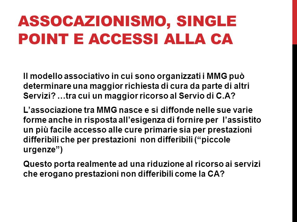 ASSOCAZIONISMO, SINGLE POINT E ACCESSI ALLA CA