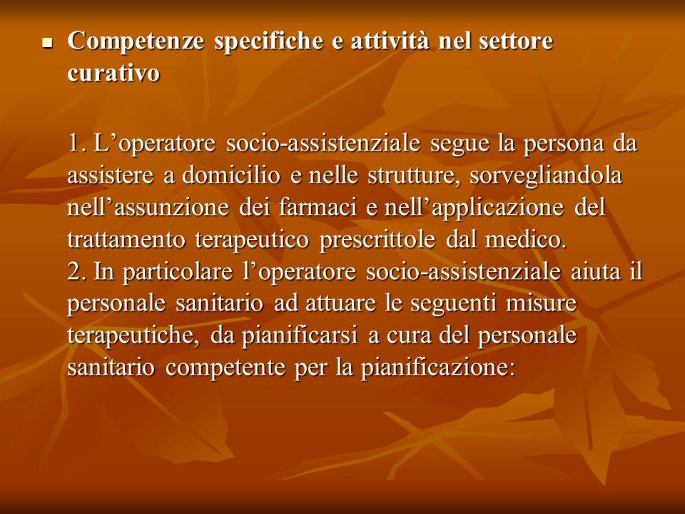 Competenze specifiche e attività nel settore curativo