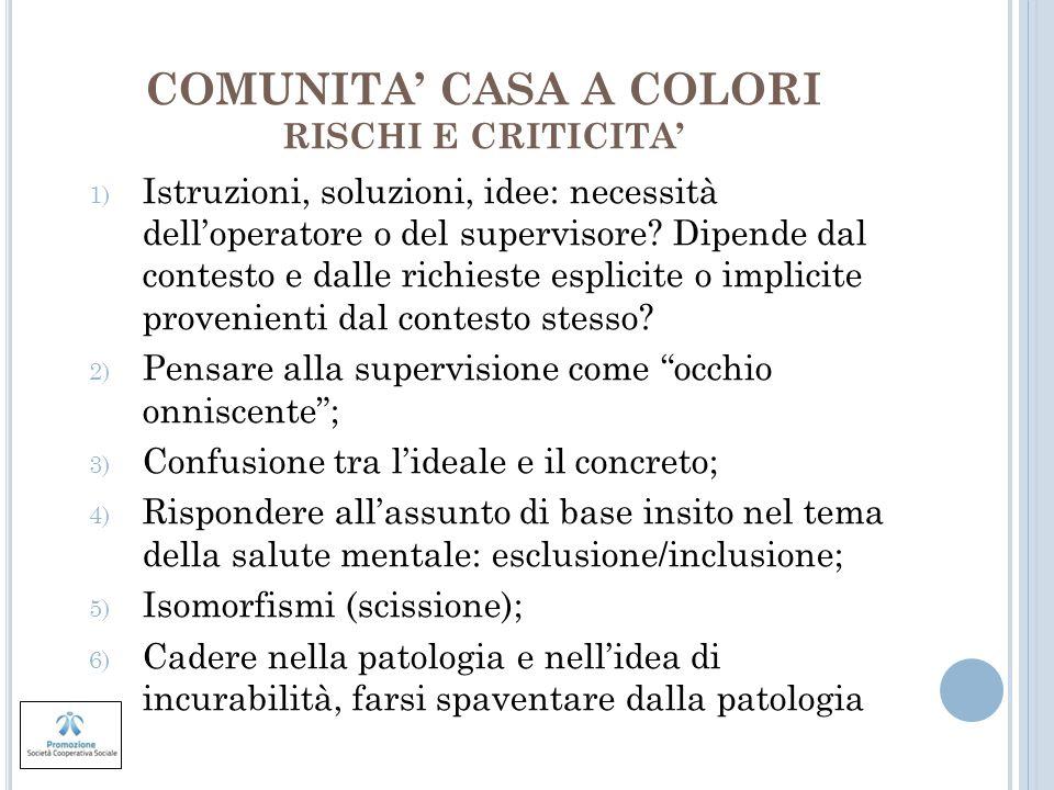 COMUNITA' CASA A COLORI RISCHI E CRITICITA'