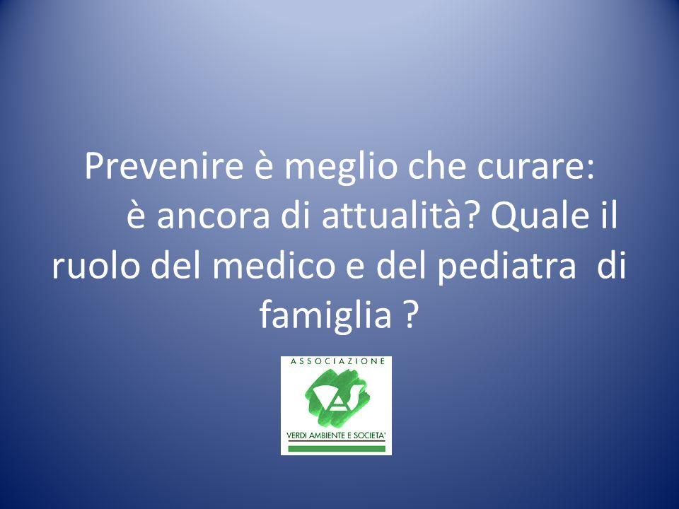 Prevenire è meglio che curare: è ancora di attualità