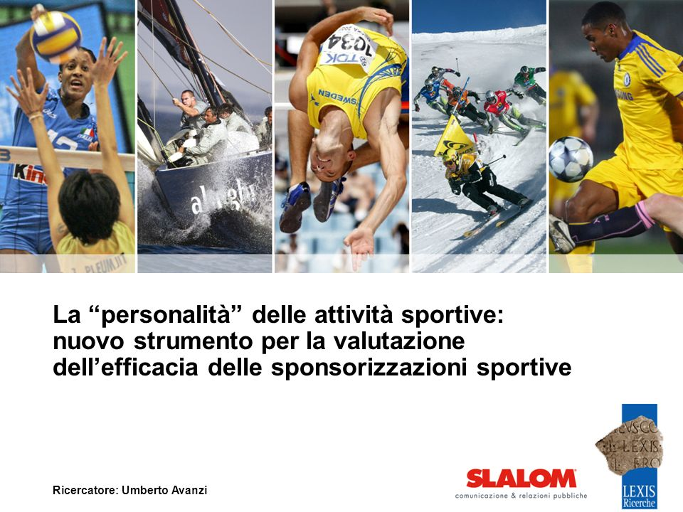 La personalità delle attività sportive: nuovo strumento per la valutazione dell'efficacia delle sponsorizzazioni sportive