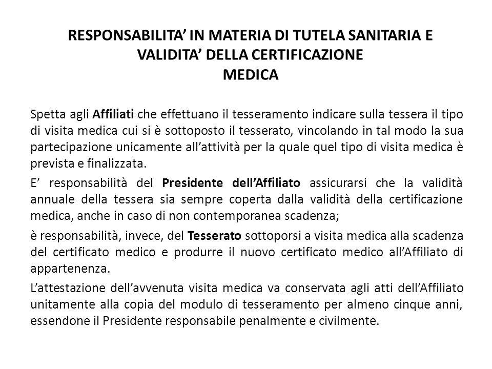 RESPONSABILITA' IN MATERIA DI TUTELA SANITARIA E VALIDITA' DELLA CERTIFICAZIONE MEDICA
