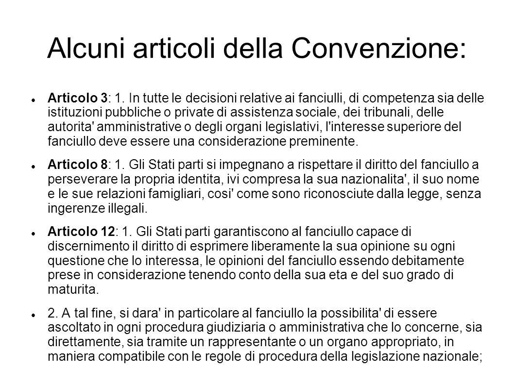 Alcuni articoli della Convenzione: