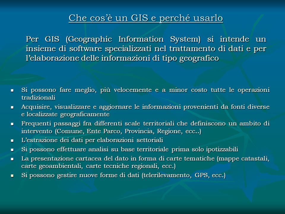 Che cos'è un GIS e perché usarlo