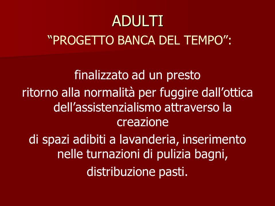 ADULTI PROGETTO BANCA DEL TEMPO :