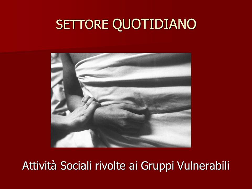 Attività Sociali rivolte ai Gruppi Vulnerabili