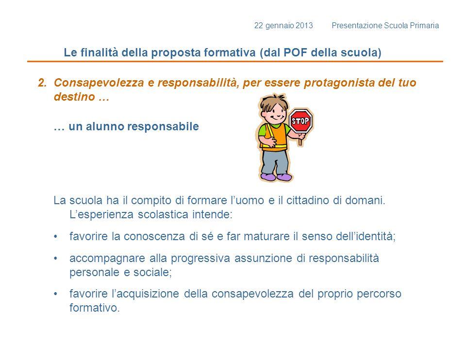 Le finalità della proposta formativa (dal POF della scuola)