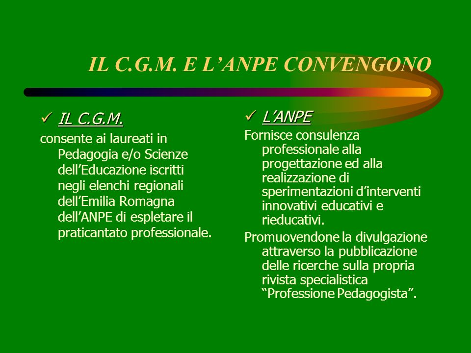 IL C.G.M. E L'ANPE CONVENGONO