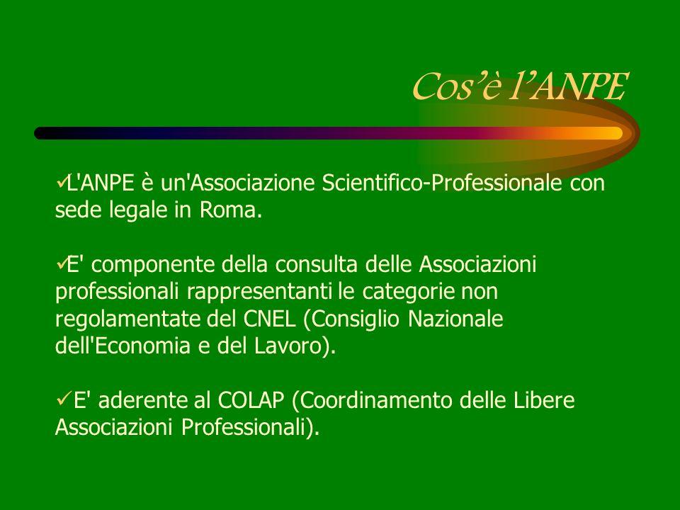 Cos'è l'ANPE L ANPE è un Associazione Scientifico-Professionale con sede legale in Roma.