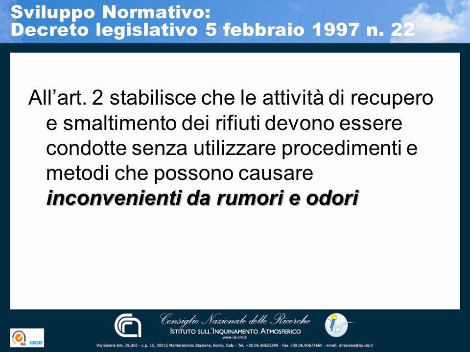Sviluppo Normativo: Decreto legislativo 5 febbraio 1997 n. 22