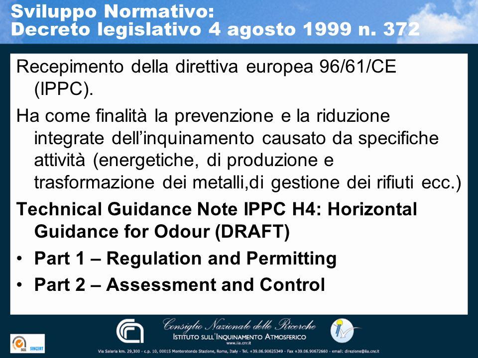 Sviluppo Normativo: Decreto legislativo 4 agosto 1999 n. 372