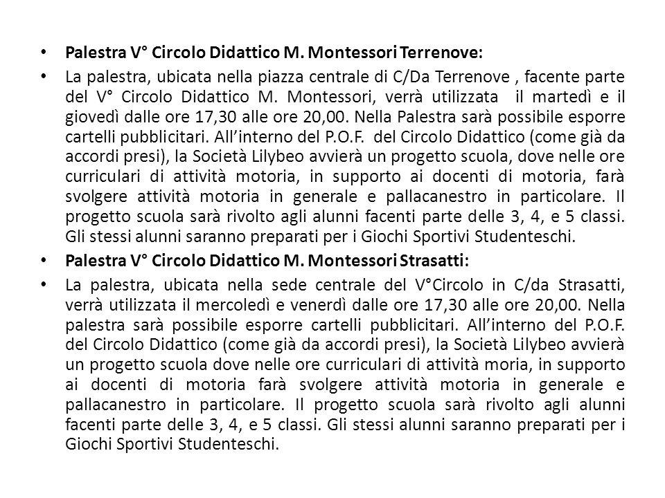 Palestra V° Circolo Didattico M. Montessori Terrenove: