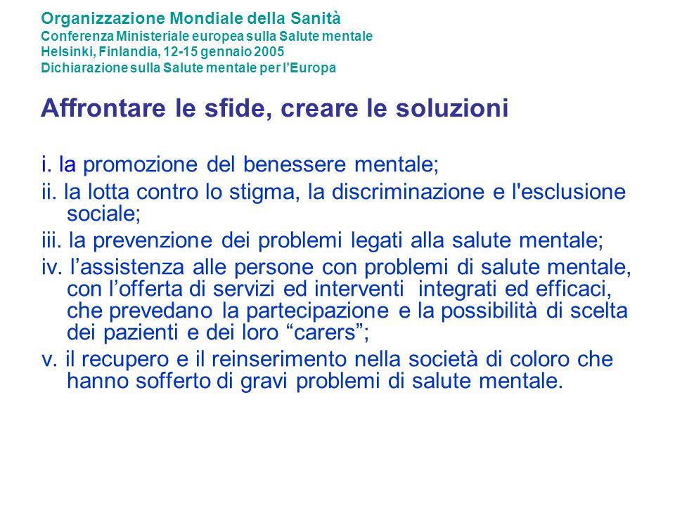 i. la promozione del benessere mentale;