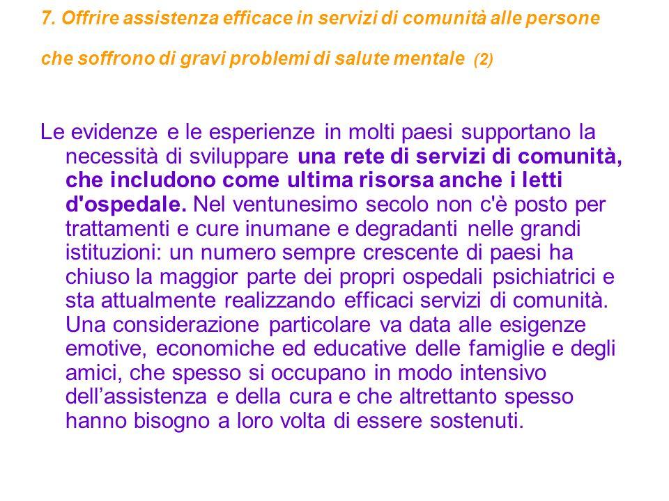 7. Offrire assistenza efficace in servizi di comunità alle persone che soffrono di gravi problemi di salute mentale (2)