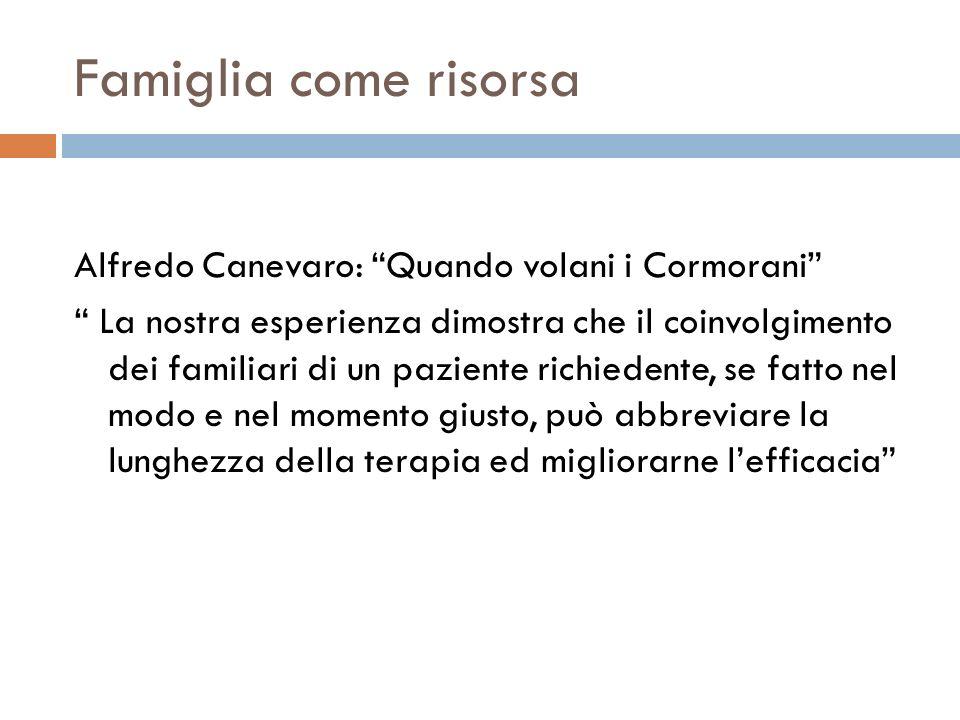 Famiglia come risorsa Alfredo Canevaro: Quando volani i Cormorani