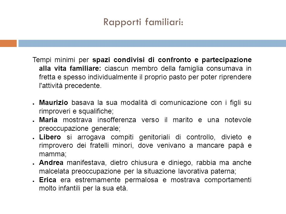 Rapporti familiari: