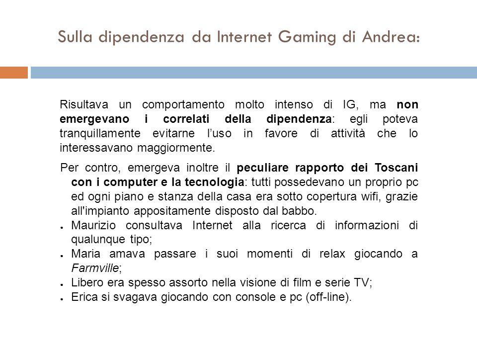 Sulla dipendenza da Internet Gaming di Andrea: