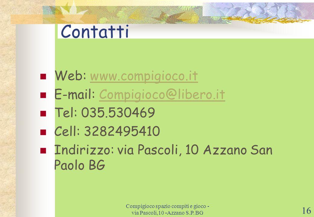Compigioco spazio compiti e gioco - via Pascoli,10 -Azzano S.P. BG