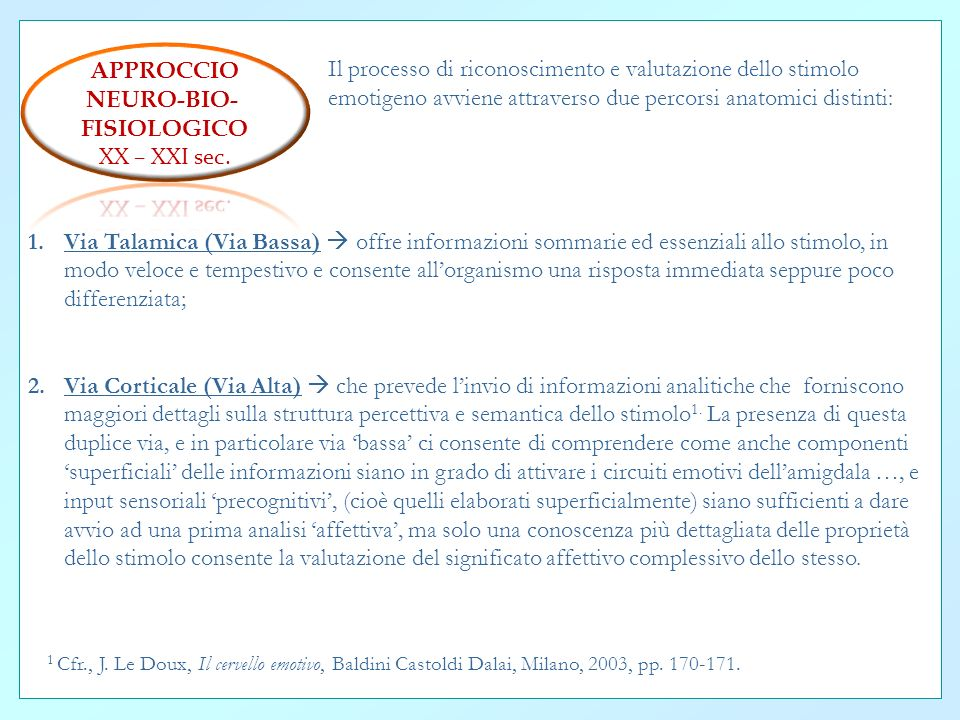 APPROCCIO NEURO-BIO- FISIOLOGICO