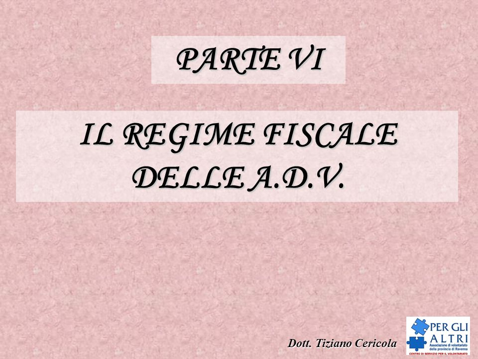 IL REGIME FISCALE DELLE A.D.V.