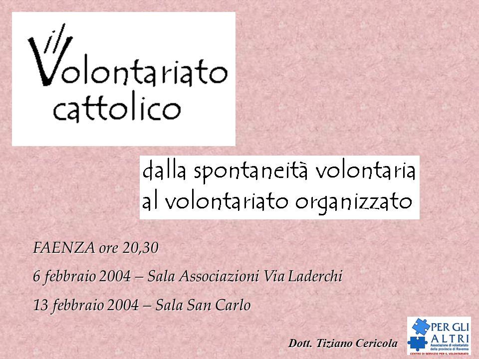 6 febbraio 2004 – Sala Associazioni Via Laderchi