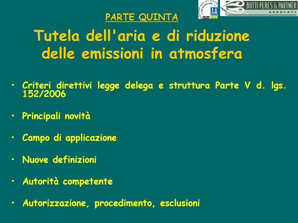 PARTE QUINTA Tutela dell aria e di riduzione delle emissioni in atmosfera