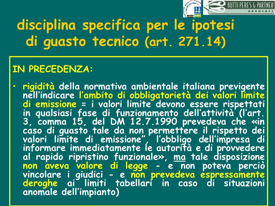 disciplina specifica per le ipotesi di guasto tecnico (art. 271.14)