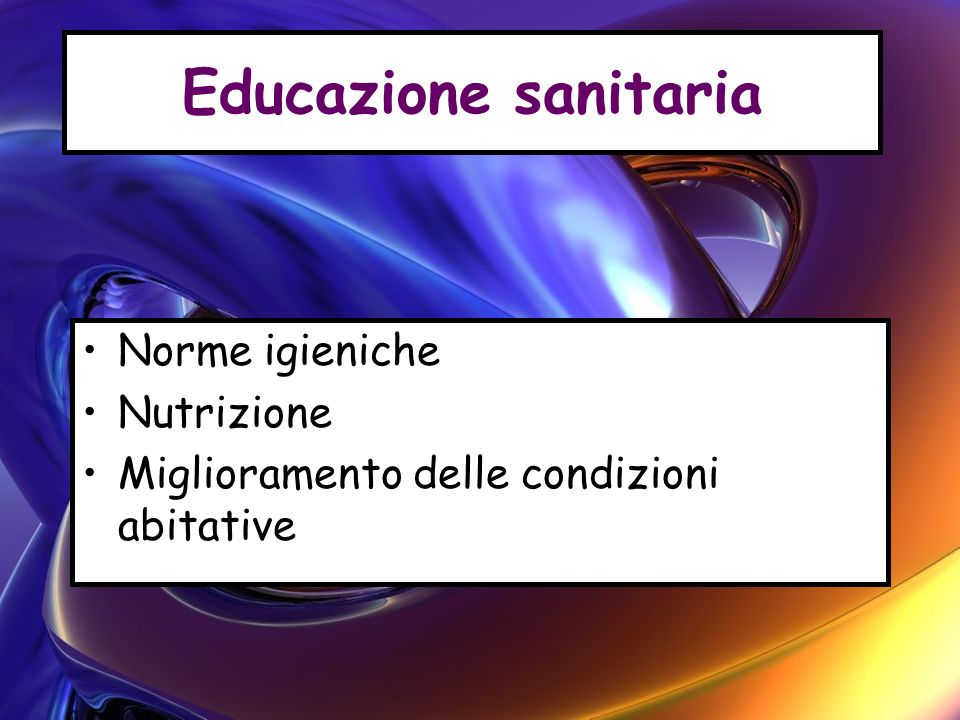 Educazione sanitaria Norme igieniche Nutrizione