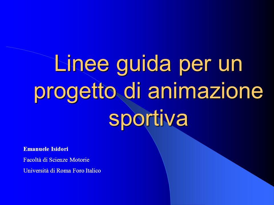 Linee guida per un progetto di animazione sportiva